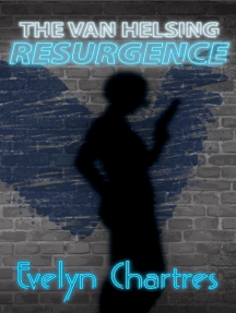 The Van Helsing Resurgence: The Clara Grey Adventures, #2