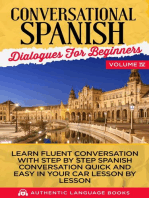 Conversational Spanish Dialogues for Beginners Volume IV