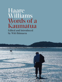 Haare Williams: Words of a Kaumatua