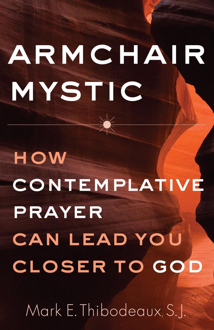 Leggi Armchair Mystic di Mark E. Thibodeaux online | Libri