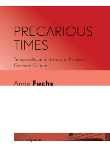 Precarious Times: Temporality and History in Modern German Culture