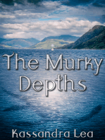 The Murky Depths