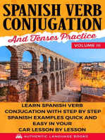 Spanish Verb Conjugation and Tenses Practice Volume III