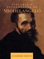 Pinturas e pensamentos de Michelangelo