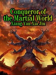 Conqueror of the Martial World: Volume 1