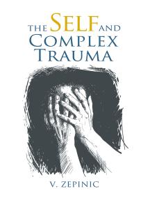 The Self and Complex Trauma