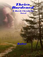Thrice Burdened