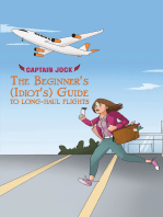The Beginner's (Idiot's) Guide to Long-Haul Flights