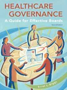 Healthcare Governance: A Guide for Effective Boards, Second Edition