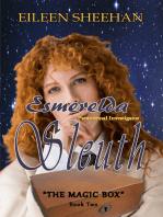 "Esmerelda Sleuth Series (Book Two) ""The Magic Box"""