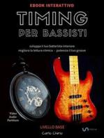 Timing per Bassisti 1