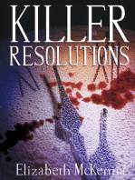 Killer Resolutions