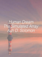 Human Dream The Simulated Array