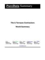 Tile & Terrazzo Contractors World Summary