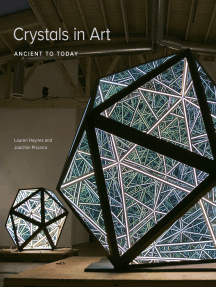 Crystals in Art: Ancient to Today