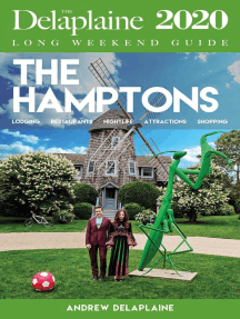 The Hamptons - The Delaplaine 2020 Long Weekend Guide: Long Weekend Guides