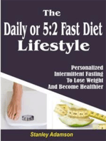 Daily or 5:2 Fast Diet Lifestyle