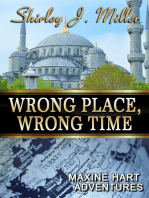 Wrong Place, Wrong Time