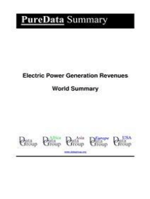 Electric Power Generation Revenues World Summary: Market Values & Financials by Country