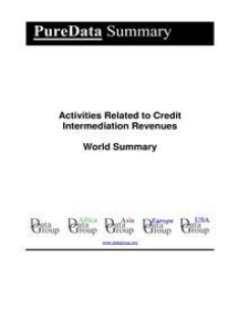 Activities Related to Credit Intermediation Revenues World Summary: Market Values & Financials by Country