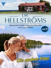 Die Hellströms 9 – Familienroman: Die andere Frau