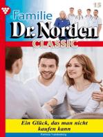 Familie Dr. Norden Classic 15 – Arztroman