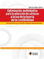 Optimización multiobjetivo para la selección de carteras a la luz de la teoría de la credibilidad: Una aplicación en el mercado integrado latinoamericano