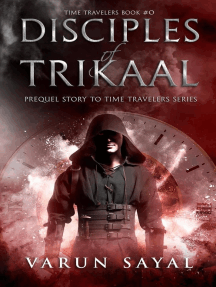 Disciples of Trikaal: Time Travelers, #0