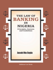 The Law of Banking in Nigeria: Principles, Statutes and Guidelines