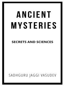 Ancient Mysteries: Secrets And Sciences