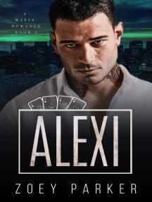 Alexi (Book 3): Malchov Mob, #3