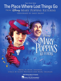 The Place Where Lost Things Go: (from Mary Poppins Returns)