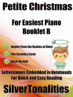Petite Christmas Booklet B - For Beginner and Novice Pianists Angels from the Realms of Glory the Coventry Carol Deck the Hall Letter Names Embedded In Noteheads for Quick and Easy Reading