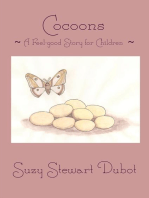 Cocoons ~ A Feel-good Story for Children ~