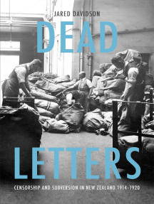 Dead Letters: Censorship and subversion in New Zealand 1914–1920