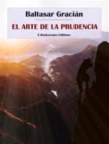 Lea El Arte De La Prudencia De Baltasar Gracian En Línea Libros