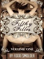 Filthy Filles Volume 1