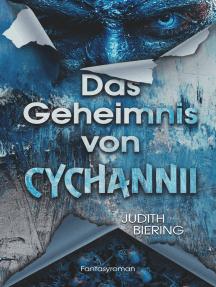 Das Geheimnis von Cychannii