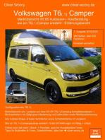 Volkswagen T6(.1) Camper Kaufberatung: Marktübersicht mit 85 Ausbauern - Kaufberatung - wie ein T6(.1) Camper entsteht - Erfahrungsbericht