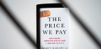 'The Price We Pay' Argues Rising Health Care Costs Undermine Public Trust In Medicine