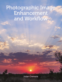 Photographic Image Enhancement and Workflow