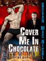 Cover Me in Chocolate