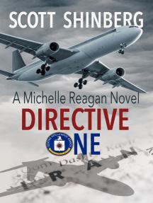 Directive One: Michelle Reagan, #2