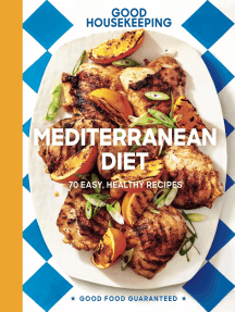 Good Housekeeping Mediterranean Diet: 70 Easy, Healthy Recipes