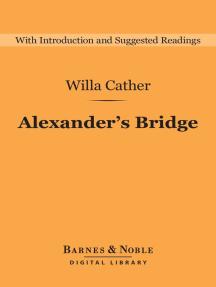 Alexander's Bridge (Barnes & Noble Digital Library)