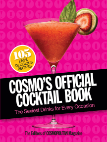 Cosmo's Official Cocktail Book: The Sexiest Drinks for Every Occasion