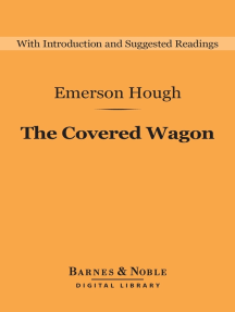 The Covered Wagon (Barnes & Noble Digital Library)