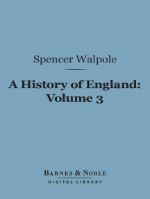 A History of England, Volume 3 (Barnes & Noble Digital Library): From the Conclusion of the Great War in 1815