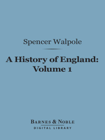 A History of England, Volume 1 (Barnes & Noble Digital Library): From the Conclusion of the Great War in 1815
