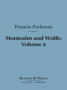 Montcalm and Wolfe, Volume 2 (Barnes & Noble Digital Library)